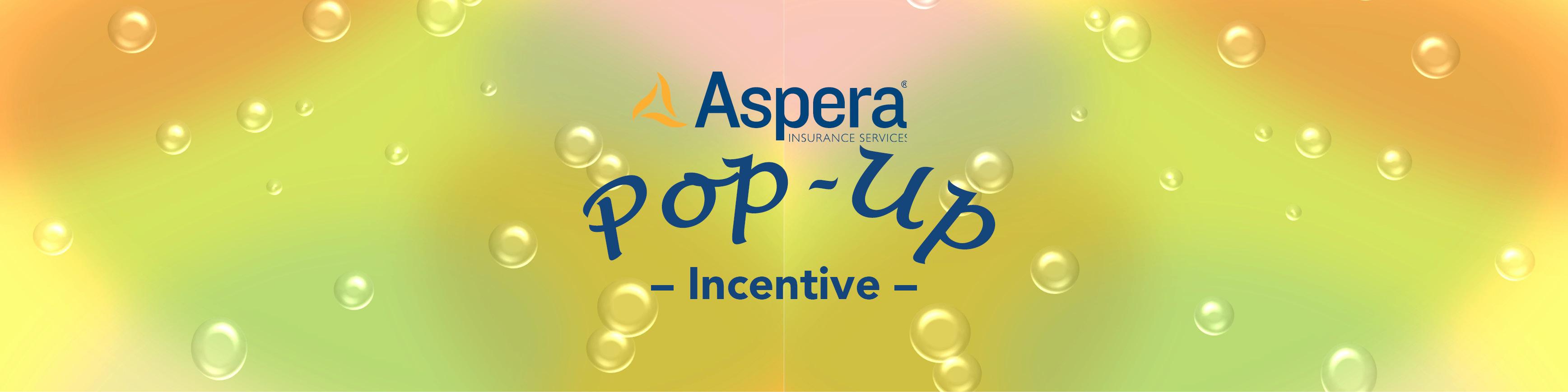 Aspera's Pop-Up Incentive